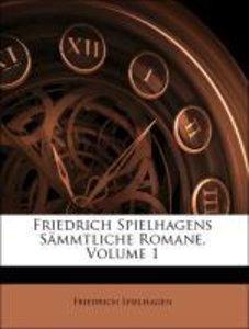 Friedrich Spielhagens Sämmtliche Romane, Volume 1