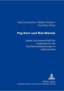 Pop-Korn und Blut-Maniok