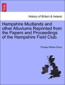 Hampshire Mudlands and other Alluviums Reprinted from the Papers
