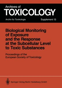 Biological Monitoring of Exposure and the Response at the Subcel