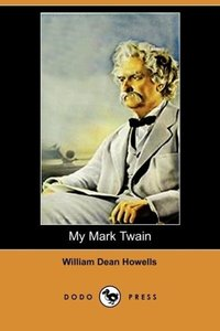 My Mark Twain (Dodo Press)