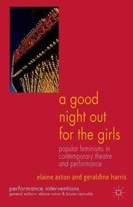 A Good Night Out for the Girls: Popular Feminisms in Contemporar