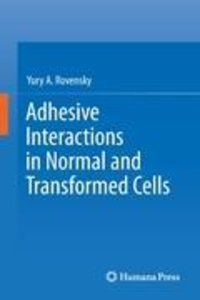 Adhesive Interactions in Normal and Transformed Cells