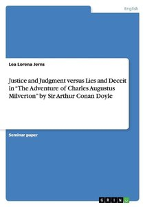 "Justice and Judgment versus Lies and Deceit in ""The Adventure of"