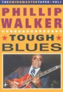 Tough Blues-The Swingmaster Tapes Vol.2