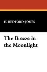 The Breeze in the Moonlight