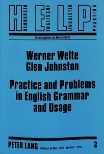 Practice and Problems in English Grammar and Usage