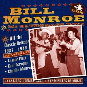 Bill Monroe-All The Classic Releases 1937-1949