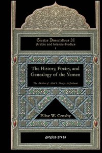 The History, Poetry, and Genealogy of the Yemen