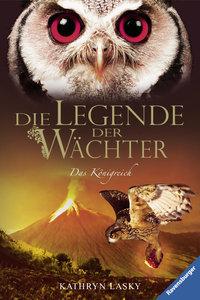 Die Legende der Wächter 11. Das Königreich