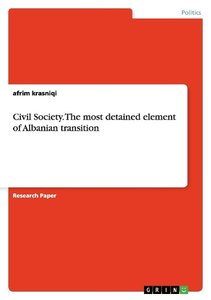 Civil Society. The most detained element of Albanian transition