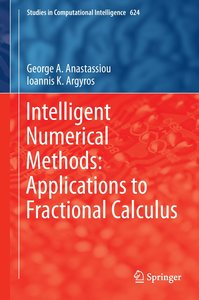 Intelligent Numerical Methods: Applications to Fractional Calcul