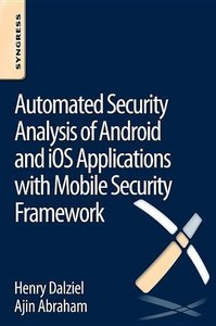 Automated Security Analysis of Android and iOS Applications with