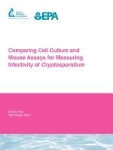 Comparing Cell Culture and Mouse Assays for Measuring Infectivit
