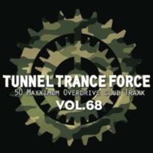 Tunnel Trance Force Vol.68