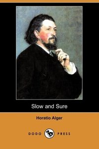 Slow and Sure (Dodo Press)