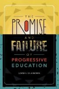Promise and Failure of Progressive Education