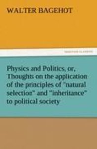 Physics and Politics, or, Thoughts on the application of the pri