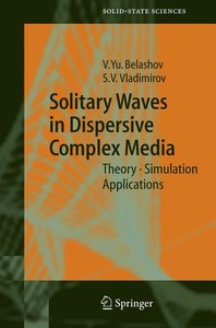 Solitary Waves in Dispersive Complex Media
