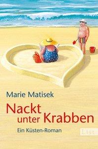 Matisek, M: Nackt unter Krabben