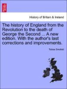 The history of England from the Revolution to the death of Georg