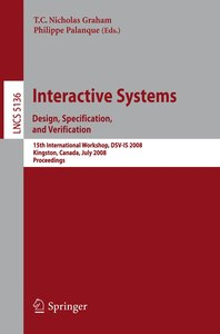 Interactive Systems - Design, Specification, and Verification