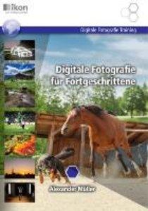 Digitale Fotografie für Fortgeschrittene s/w