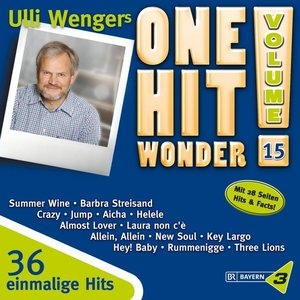 Bayern 3 - Ulli Wengers One Hit Wonder Vol. 15