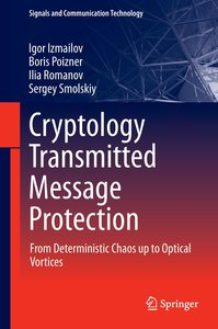 Cryptology Transmitted Message Protection