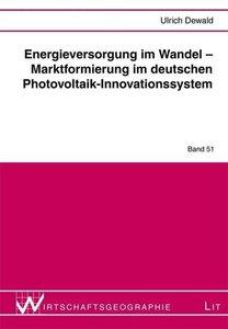 Energieversorgung im Wandel - Marktformierung im deutschen Photo