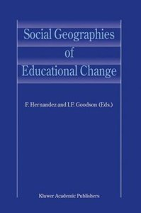 Social Geographies of Educational Change