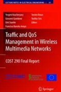 Traffic and QoS Management in Wireless Multimedia Networks