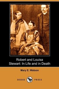 Robert and Louisa Stewart