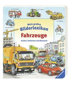 Gernhäuser, S: Mein großes Bilderlexikon: Fahrzeuge