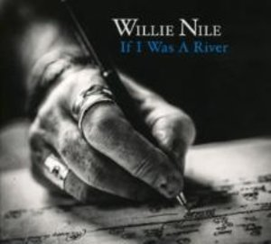 Nile,Willie;If I Was A River