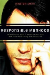 Responsible Manhood