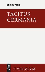 Germania und die wichtigsten antiken Stellen über Deutschland