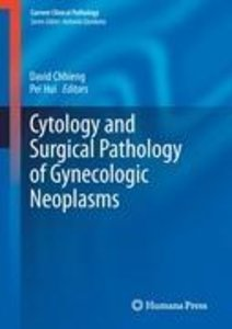 Cytology and Surgical Pathology of Gynecologic Neoplasms