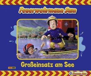 Feuerwehrmann Sam, Geschichtenbuch 04: Großeinsatz am See