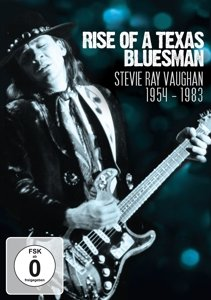 Rise Of A Texas Bluesman: 1954- 1983
