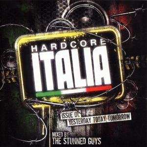 Hardcore Italia: By The Stunned Guys