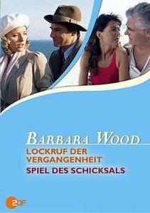 Barbara Wood - Lockruf der Vergangenheit & Spiel des Schicksals