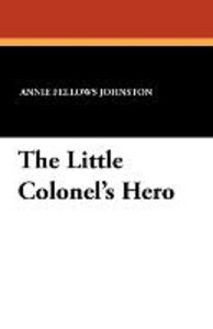 The Little Colonel's Hero