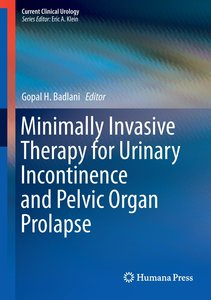 Minimally Invasive Therapy for Urinary Incontinence and Pelvic O