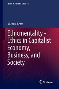 Ethicmentality - Ethics in Capitalist Economy, Business, and Soc