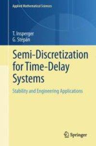 Semi-Discretization for Time-Delay Systems