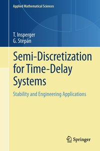 Semi-Discretization for Time-Delay Systems