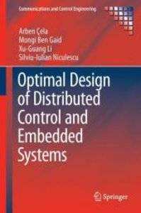 Optimal Design of Distributed Control and Embedded Systems