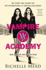Vampire Academy 01. Movie Tie-In