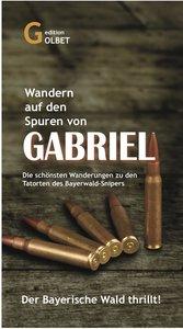 Auf den Spuren von Gabriel